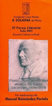 <center>ACTIVIDADES CELEBRADAS NA VI FORXA LITERARIA, Xuño do 2003</center>
